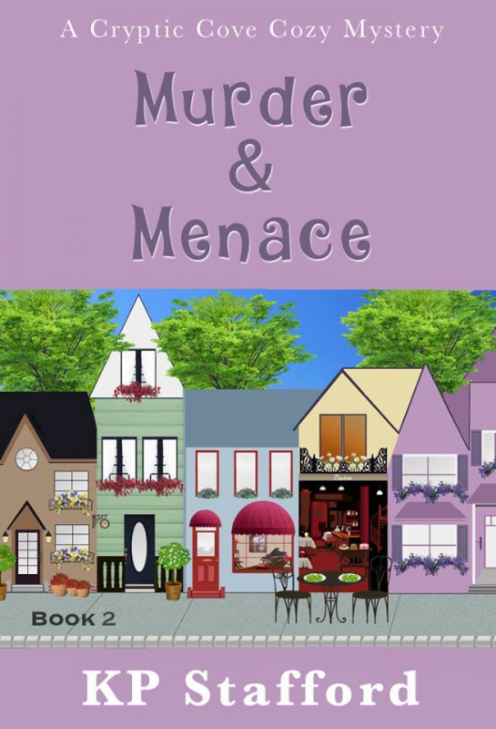 Murder & Menace (Cryptic Cove Cozy Mystery Series Book 2)