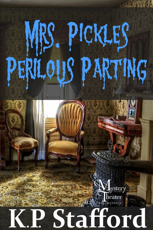 Mrs. Pickles Perilous Parting