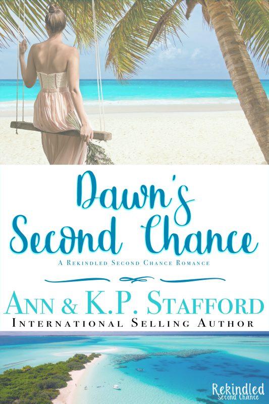 Dawn's Second Chance: A Rekindled Second Chance Romance